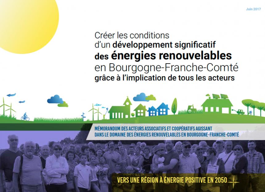 Mémorandum : Créer les conditions d'un dévelopement significatif des énergies renouvelables en Bourgogne Franche-Comté grâce à l'implication de tous les acteurs