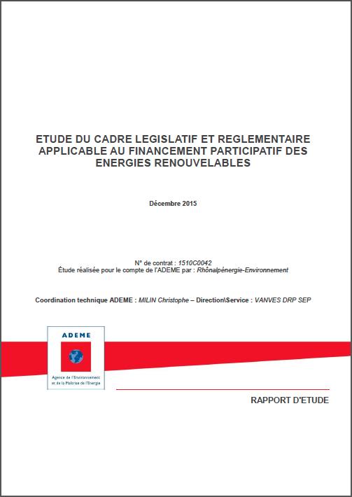 Etude du cadre législatif et règlementaire applicable au financement participatif des énergies renouvelables