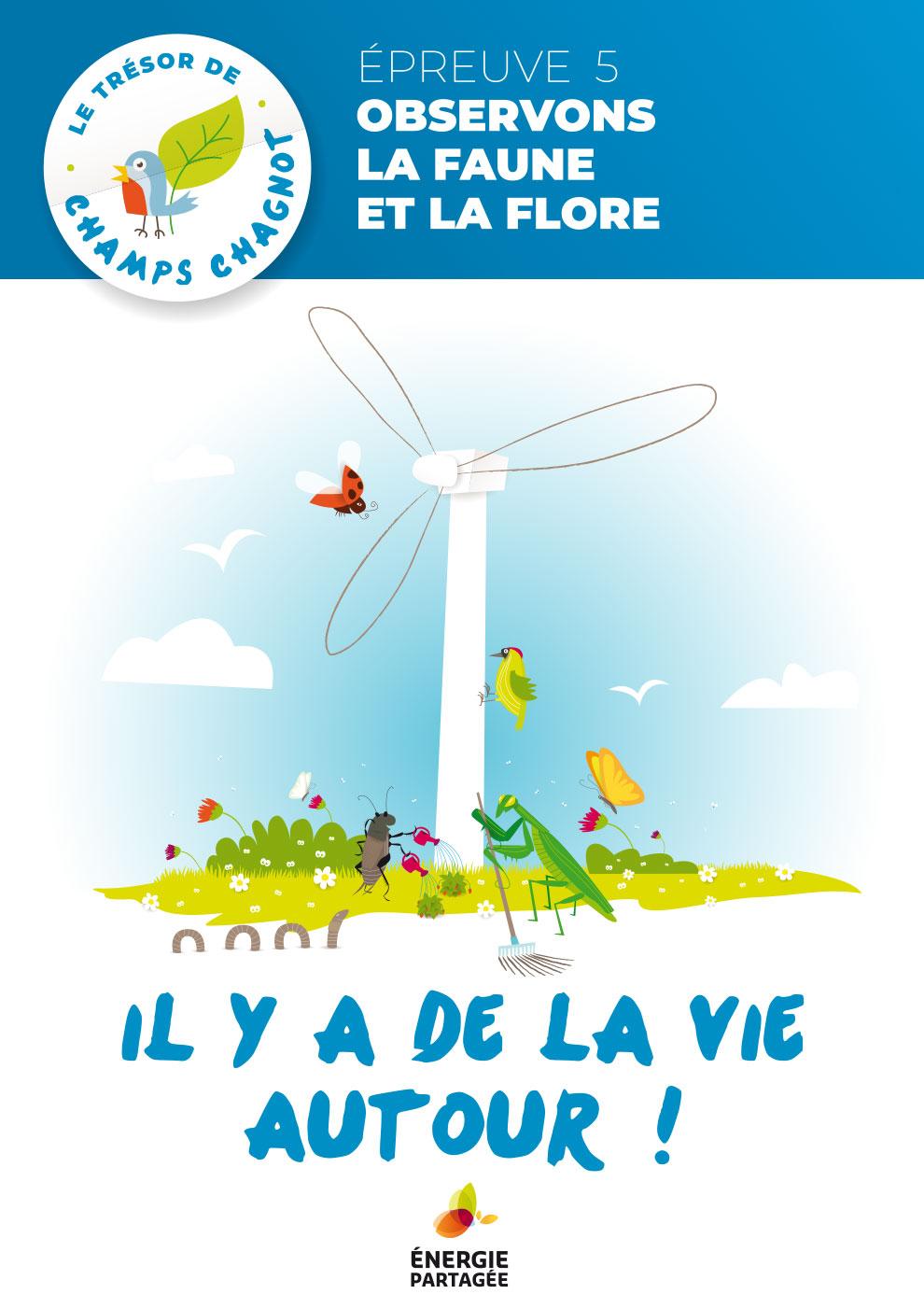 Trésor du projet éolien - Il y a de la vie autour