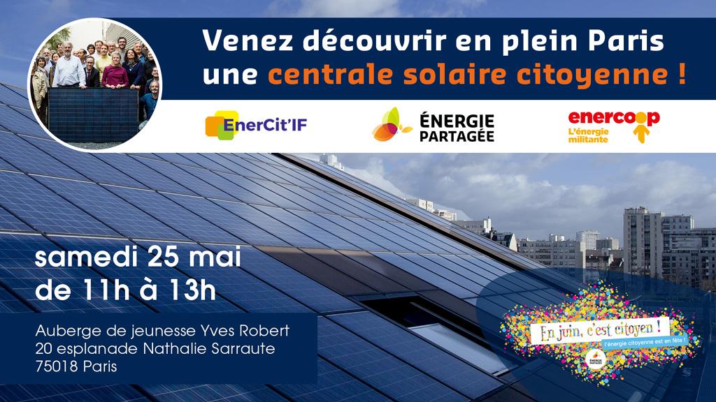 Visite de la centrale solaire citoyenne de la Halle Pajol le 25 mai 2019 à Paris avec Enercit'IF et Energie Partagée