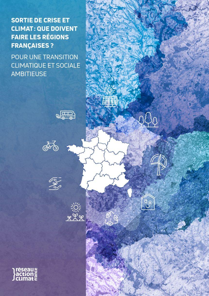 Sortie de crise et climat : que doivent faire les régions françaises ?