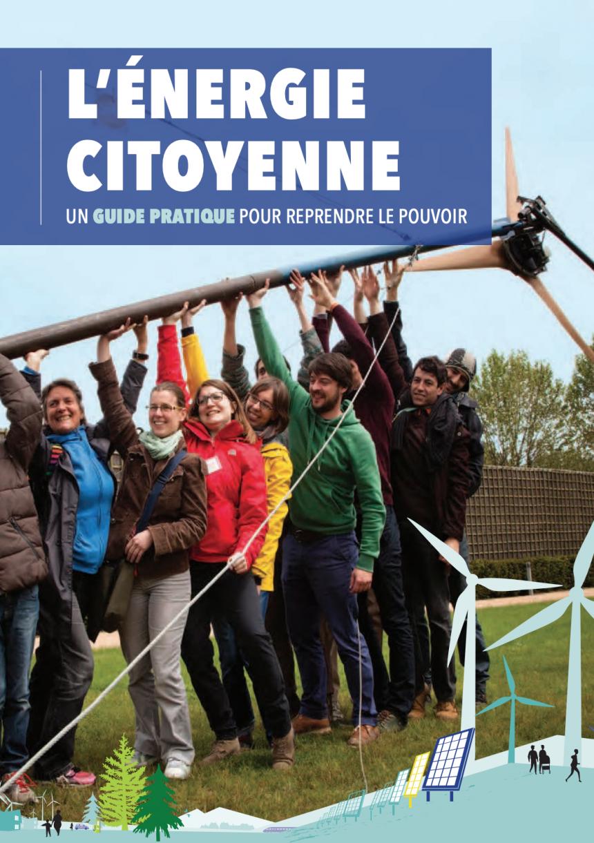 L'Énergie Citoyenne : Un guide pratique pour reprendre le pouvoir